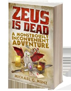 Get Zeus Is Dead: A Monstrously Inconvenient Adventure on Amazon Now