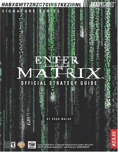 Enter the Matrix game guide - Doug Walsh