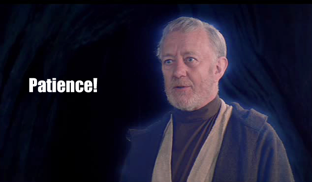 Obi-Wan: Patience